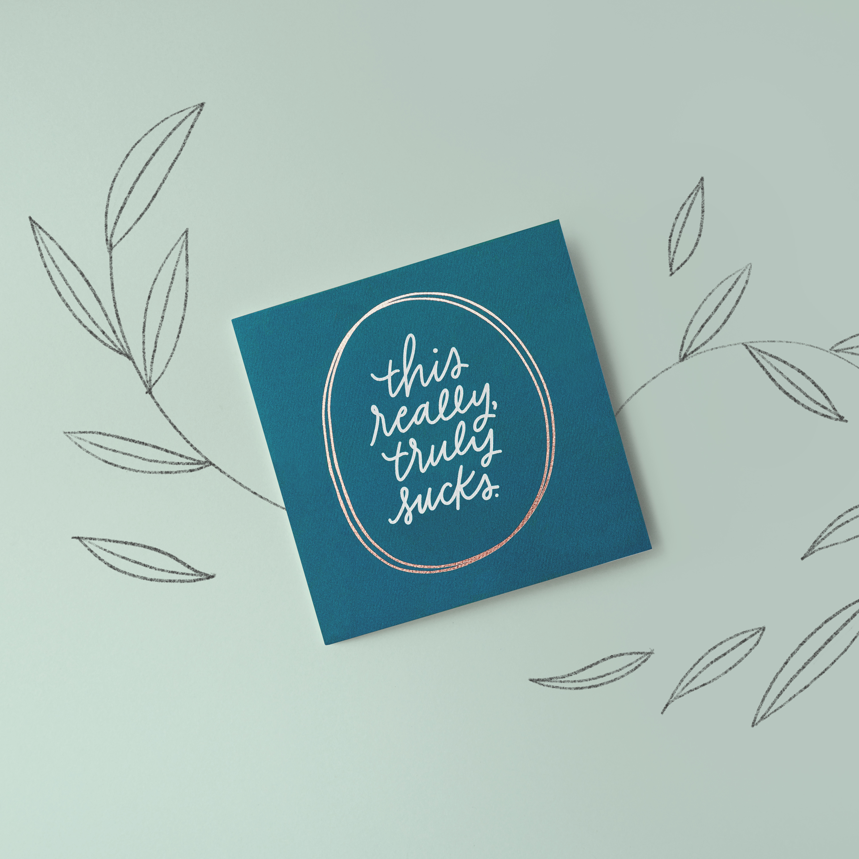 Truly Sucks Greeting Card - Sympathy, Thinking of You, Support image