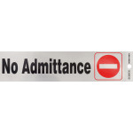 No Admittance Adhesive Sign