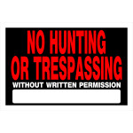 "No Hunting or Trespassing without Permission Sign (8"" x 12"")"