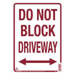 "Do Not Block Driveway Sign (10"" x 14"")"