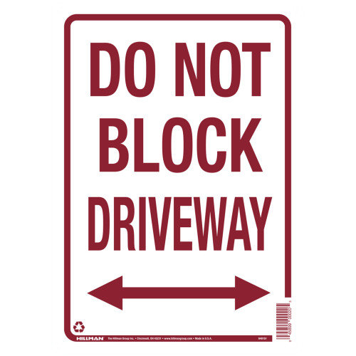 Do Not Block Driveway Sign (10