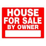 """House For Sale by Owner Sign (18"""" x 24"""")"""