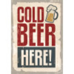 """Aluminum Cold Beer Here Sign 10"""" x 14"""""""