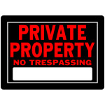 "Private Property No Trespassing Sign, 10"" x 14"""