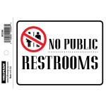 "Adhesive No Public Restrooms Sign (4"" x 6"")"