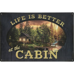 "Life is Better at the Cabin Novelty Sign (12"" x 18"")"
