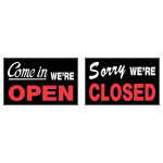Yes We're Open/ Sorry We're Closed sign