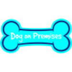 Dog on Premise Sign