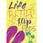 """Aluminum Life Is Better With Flip Flops Sign 10"""" x 14"""""""