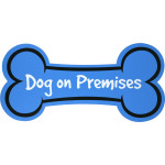 "Dog on Premises Sign (6"" x 15"")"
