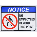 "No Employees Beyond This Point Notice Sign (10"" x 14"")"