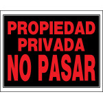 "Spanish Private Property Sign, 15"" x 19"""