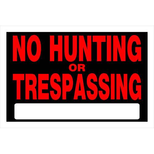 No Hunting or Trespassing Sign (8