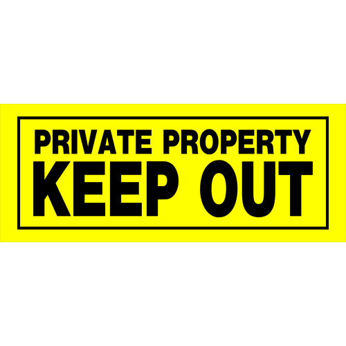 Private Property Keep Out Sign, 6