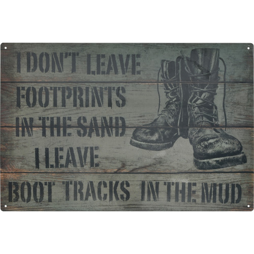 I Don't Leave Footprints in the Sand Novelty Sign (12