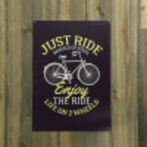 Just Ride Novelty Sign (10