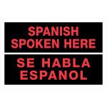 """Spanish / English Spanish Spoken Here Sign, 8"""" x 12"""""""