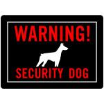 "Black Warning! Security Dog Sign, 10"" x 14"""