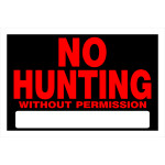 "No Hunting Without Permission Sign (8"" x 12"")"
