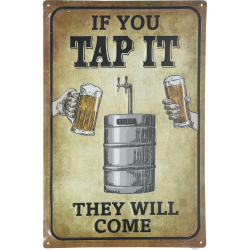 If You Tap It They will Come Novelty Sign (12