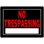"No Trespassing Sign Black and Red (10"" x 14"")"