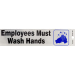 """Adhesive Employees Must Wash Hands Sign (2"""" x 8"""")"""