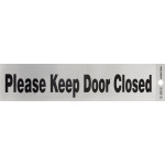 "Adhesive Please Keep Door Closed Sign (2"" x 8"")"