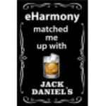 Aluminum Matched Me With Jack Daniel's Sign 12x18in