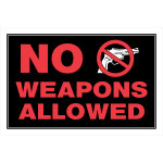 "No Weapons Allowed Sign (8"" x 12"")"