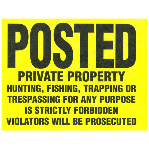 Posted Private Property Tyvek Sign (11