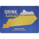 "Aluminum Drink Local KY Beer Sign, 10"" x 14"""