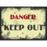 "Aluminum Vintage Danger Keep Out Sign 10"" x 14"""