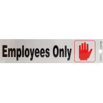 "Adhesive Employees Only Sign (2"" x 8"")"