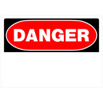 "Blank Danger Sign (10"" x 14"")"