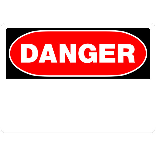 Danger Blank Sign 10