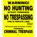 "No Hunting No Trespassing Sign, 11"" x 13"""