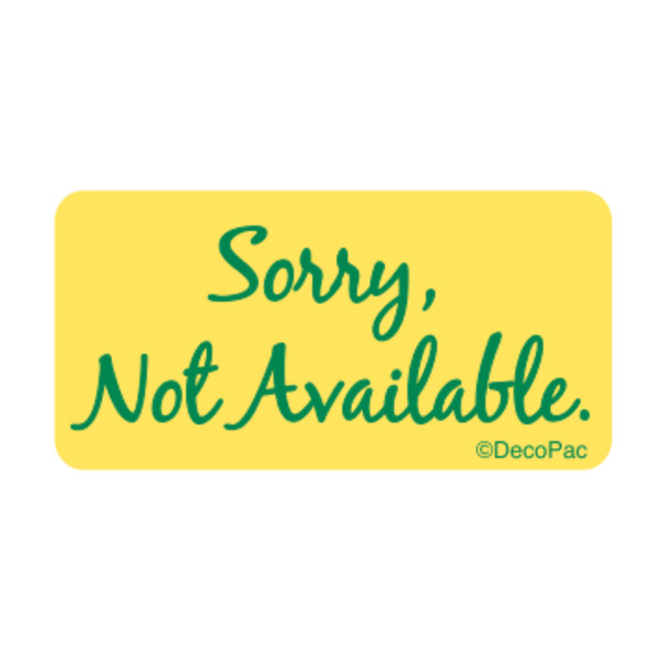 Sorry Not Available Label