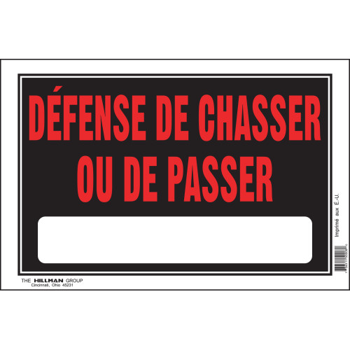 French No Hunting or Trespassing Sign (8
