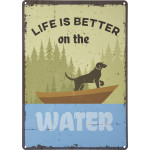 "Life is Better on the Water Novelty Sign (10"" x 14"")"