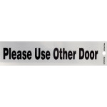 "Adhesive Use Other Door Sign (2"" x 8"")"