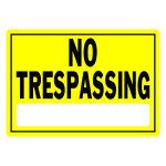 "No Trespassing Sign Yellow and Black (10"" x 14"")"