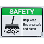 "Aluminum Keep This Area Safe and Clean Safety Sign, 10"" x 14"""