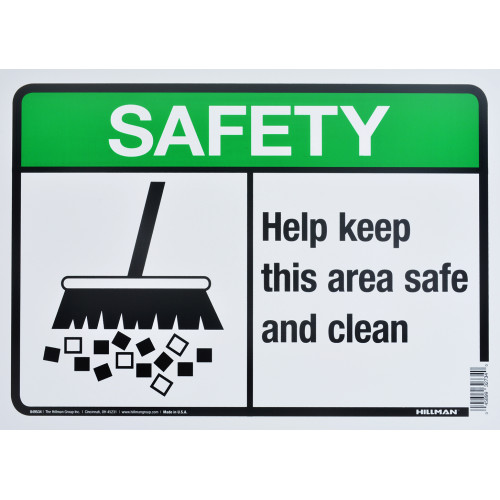 Keep This Area Safe and Clean Safety Sign (10