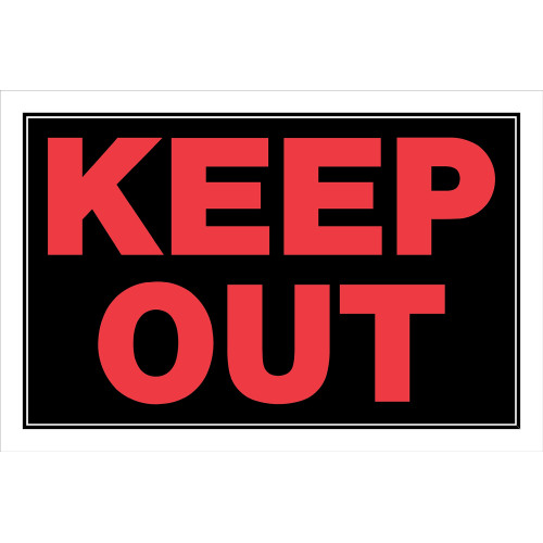 Plastic Keep Out Sign, 8