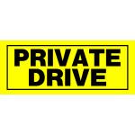 "Private Drive Sign (6"" x 15"")"