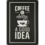 "Aluminum Coffee is Always a Good Idea Sign, 10"" x 14"""