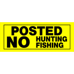 "No Hunting or Fishing Sign (6"" x 15"")"