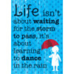 Aluminum Learning To Dance In The Rain Sign