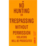 No Hunting or Trespassing Sign
