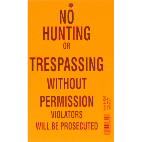 No Hunting or Trespassing Sign (4.25